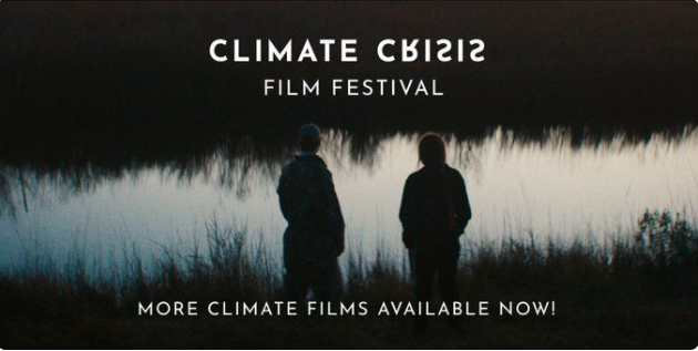 Climate Crisis Film Festival open library until Feb28th